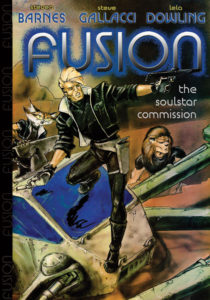 Fusion: The Soulstar Commission (volume 1)